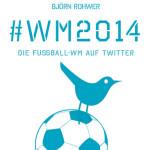 WM2014 – Die Fußball-WM auf Twitter - Titel