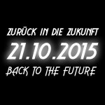 21.10.2015 Back To The Future